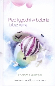 Juliusz Verne - Pięć tygodni w balonie