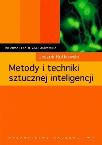 Leszek Rutkowski - Metody i techniki sztucznej inteligencji