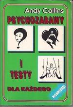 Andy Collins - Psychozabawy i testy dla każdego