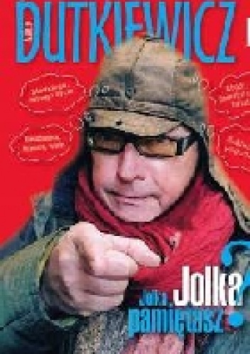 Marek Dutkiewicz - Jolka,Jolka Pamiętasz?