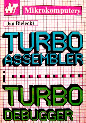 Jan Bielecki - Turbo Assembler i Turbo Debugger