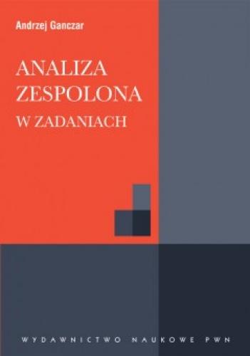 Andrzej Ganczar - Analiza zespolona w zadaniach