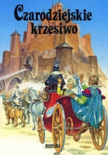 Hans Christian Andersen - Czarodziejskie krzesiwo