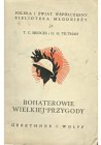 T.C. Bridges - Bohaterowie wielkiej przygody
