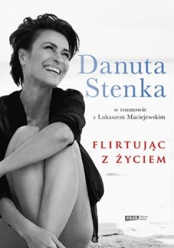 Łukasz Maciejewski - Flirtując z życiem