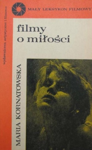 Maria Kornatowska - Filmy o miłości