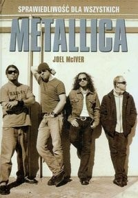 Joel McIver - Metallica - Sprawiedliwość dla wszystkich