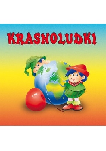 Maria Konopnicka - Krasnoludki