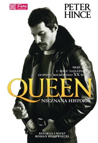 Peter Hince - Queen. Nieznana historia