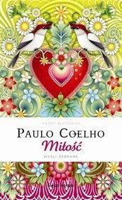 Paulo Coelho - Miłość. Myśli zebrane