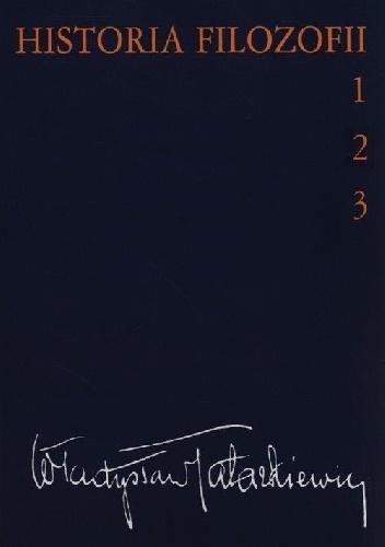 Władysław Tatarkiewicz - Historia filozofii t. 1-3
