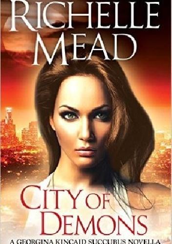Richelle Mead - City of Demons