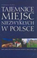 Zuzanna Śliwa - Tajemnice miejsc niezwykłych w Polsce
