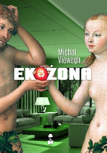 Michal Viewegh - Ekożona