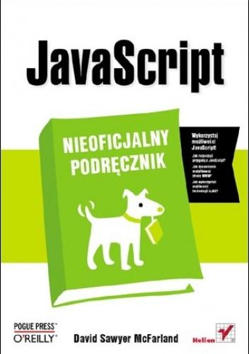 David Sawyer McFarland - JavaScript. Nieoficjalny podręcznik