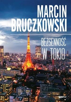 Marcin Bruczkowski - Bezsenność w Tokio