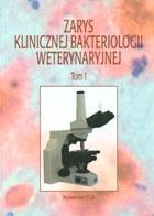 Konrad Malicki - Zarys klinicznej bakteriologii weterynaryjnej