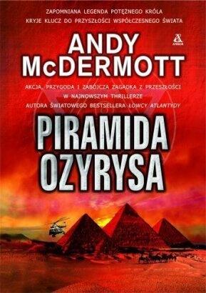 Andy McDermott - Piramida Ozyrysa