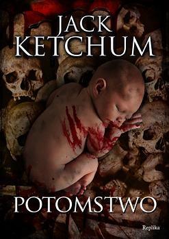Jack Ketchum - Potomstwo