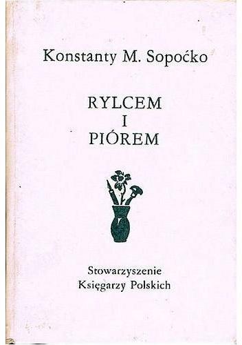 Konstanty Maria Sopoćko - Rylcem i piórem