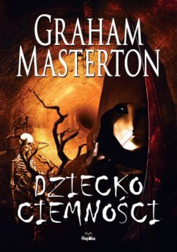 Graham Masterton - Dziecko ciemności