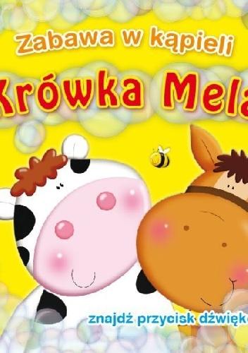 Urszula Kozłowska - Zabawa w kąpieli. Krówka Mela