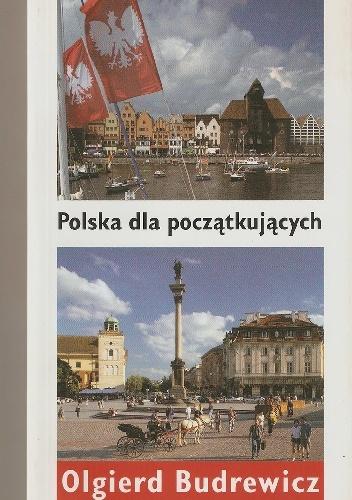 Olgierd Budrewicz - Polska dla początkujących