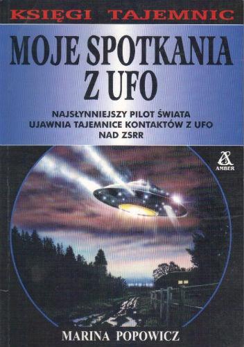 Marina Popowicz - Moje spotkania z UFO