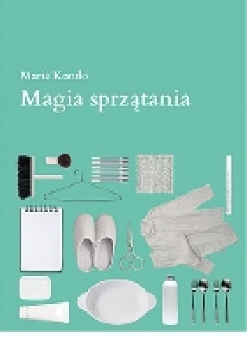 Marie Kondo - Magia sprzątania