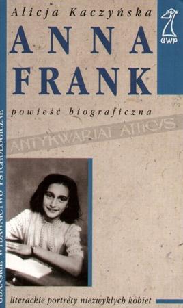 Alicja Kaczyńska - Anna Frank