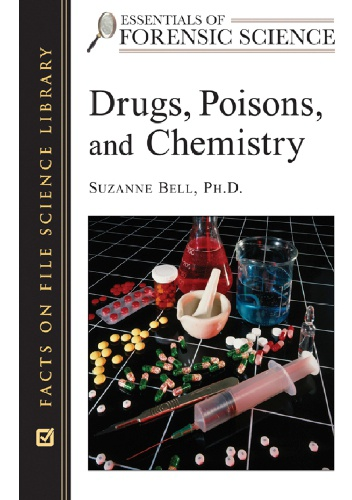 Suzanne Bell - Drugs, Poisons and Chemistry