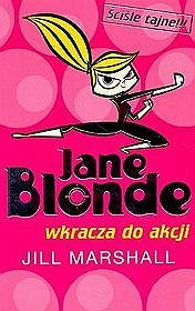 Jill Marshall - Jane Blonde wkracza do akcji