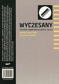 Bartek Chaciński - Wyczesany słownik najmłodszej polszczyzny