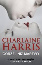 Charlaine Harris - Gorzej niż martwy