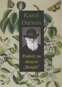 """Karol Darwin - Podróż na okręcie """"Beagle"""""""