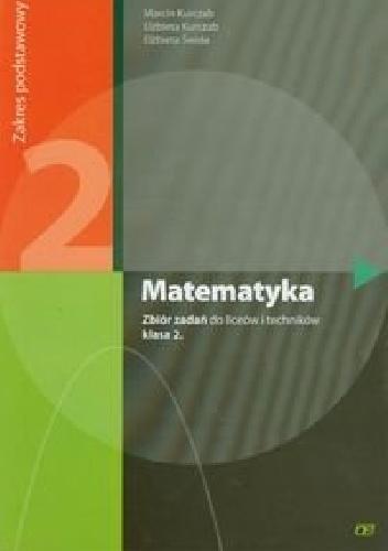 Elżbieta Świda - Matematyka 2. Zbiór zadań. Zakres podstawowy
