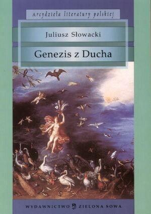 Juliusz Słowacki - Genezis z Ducha