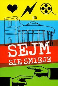 Maciej Szymkiewicz - Sejm się śmieje