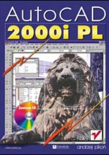 Andrzej Pikoń - AutoCAD 2000i PL