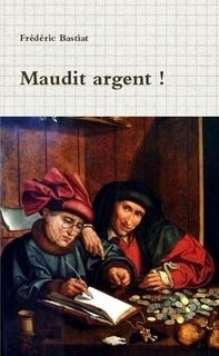 Frédéric Bastiat - Przeklęty pieniądz