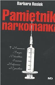 Barbara Rosiek - Pamiętnik narkomanki