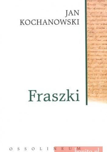 Jan Kochanowski - Fraszki