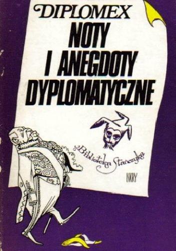 Diplomex - Noty i anegdoty dyplomatyczne