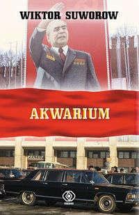 Wiktor Suworow - Akwarium