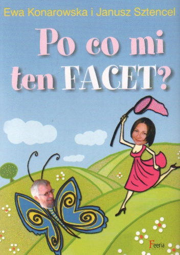 Janusz Sztencel - Po co mi ten facet