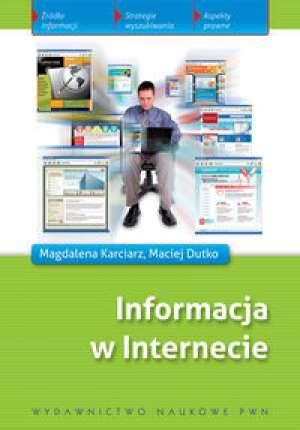 Maciej Dutko - Informacja w Internecie