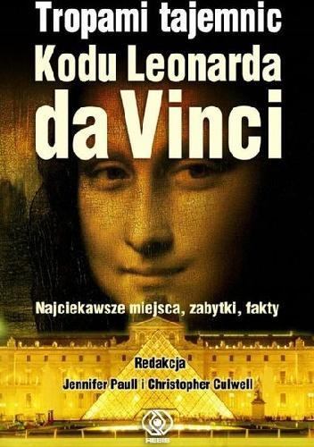 Jennifer Paull - Tropami tajemnic Kodu Leonarda da Vinci