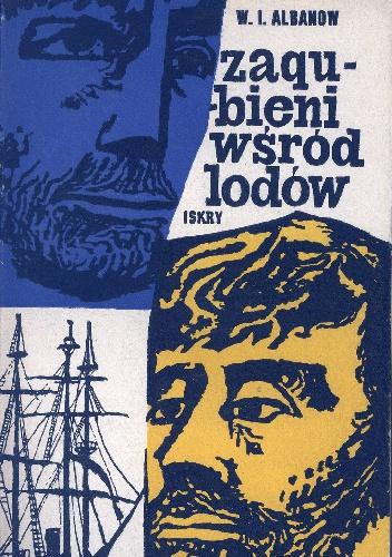 W.I. Albanow - Zagubieni wśród lodów