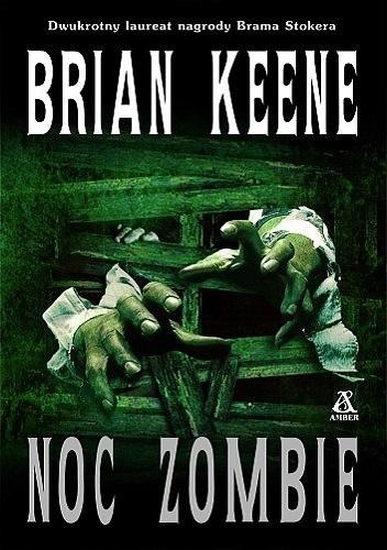 Brian Keene - Noc zombie