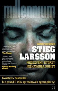 Stieg Larsson - Mężczyźni, którzy nienawidzą kobiet
